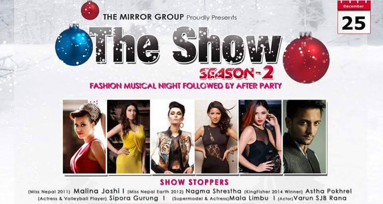 The Show Season 2 at Pokhara